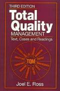 Total Quality Management Text, Cases and Reading
