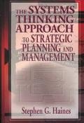 Systems Thinking Approach to Strategic Planning and Management