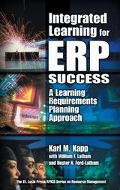 Integrated Learning for Erp Success A Learning Requirements Planning Approach