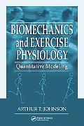 Biomechanics And Exercise Physiology Quantitative Modeling