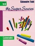 Super Source F/cuisenaire Rods,grd.5-6