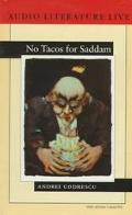 No Tacos for Saddam - Andrei Codrescu - Audio - Abridged