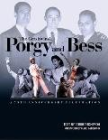 Porgy and Bess : A 75th Celebration