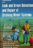 Options for Leak and Break Detection and Repair of Drinking Water Systems