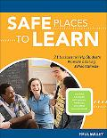 Safe Places to Learn 21 Lessons to Help Students Promote a Caring School Climate