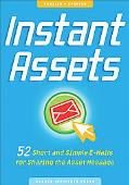 Instant Assets 52 Short and Simple E-mails for Sharing the Asset Message