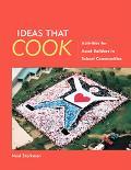 Ideas That Cook Activities for Asset Builders in School Communities