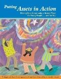 Putting Assets in Action (Pack of 20 Booklets): Making Your Community a Better Place for You...
