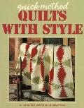 Quick-Method Quilts With Style