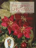 The Spirit of Christmas: Creative Holiday Ideas Book 12 - Leisure Arts - Hardcover