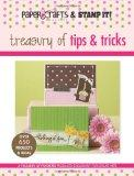 Treasury of Tips & Tricks (Leisure Arts #15947) (Paper Crafts & Stamp It)