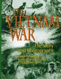 Vietnam War: The Story and Photographs - Donald M. Goldstein - Hardcover - 1 ED