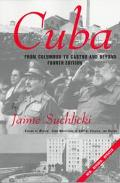 Cuba From Columbus to Castro and Beyond