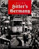 Inside Hitler's Germany: Life Under the Third Reich (Photographic Histories)