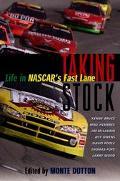 Taking Stock Life in Nascar's Fast Lane