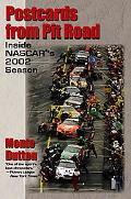 Postcards from Pit Road Inside Nascar's 2002 Season