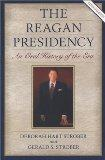 The Reagan Presidency: An Oral History of the Era, Revised Edition (Presidential Oral Histor...