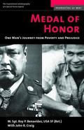 Medal of Honor One Man's Journey from Poverty and Prejudice