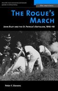 Rogue's March John Riley and the St. Patrick's Battalion