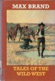 Tales of the Wild West: Western Stories (Circle V Western)