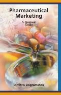 Pharmaceutical Marketing A Practical Guide