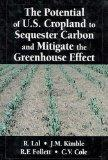 The Potential of U.S. Cropland to Sequester Carbon and Mitigate the Greenhouse Effect