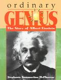 Ordinary Genius The Story of Albert Einstein