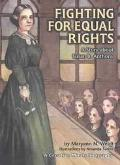 Fighting for Equal Rights A Story About Susan B. Anthony
