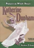Katherine Dunham Pioneer of Black Dance