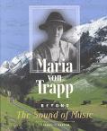 Maria Von Trapp Beyond the Sound of Music