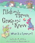 Pitch And Throw, Grasp And Know What Is A Synonym?