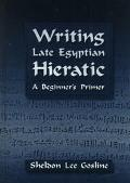 Writing Late Egyptian Hieratic A Beginner's Primer