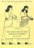The Eponyms of the Assyrian Empire 910-612 B.C. (State Archives of Assyria)