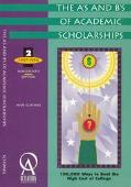 A's and B's of Academic Scholarships 1997/98