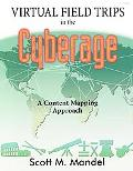 Virtual Field Trips in the Cyberage A Content Mapping Approach