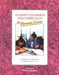 Aligning Standards and Curriculum for Classroom Success For Classroom Success
