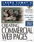 Laura Lemay's Web Workshop: Creating Commercial Web Pages