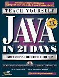 Teach Yourself Java in 21 Days: Professional Reference Edition (Sams Teach Yourself)