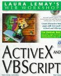 Laura Lemay's Web Workshop: Activex and Vbscript