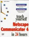 Teach Yourself NetScape Communicator 4 in 24 Hours