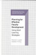 Planning for Effective Faculty Development Using Adult Learning Strategies