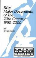 Fifty Major Documents of the Twentieth Century, 1950-2000