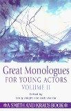 Great Monologues for Young Actors, Vol. II
