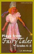 Plays from Fairy Tales Grades K-3