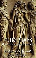 Euripides The Complete Plays