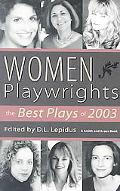 Women Playwrights The Best Plays Of 2003