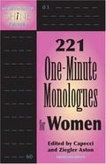 60 Seconds to Shine 221 One-minute Monologues For Women