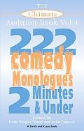 Ultimate Audition Book 222 Comedy Monologues, 2 Minutes And Under