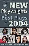 New Playwrights The Best Plays of 2004