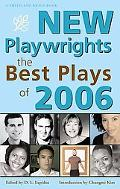 New Playwrights The Best Plays of 2006